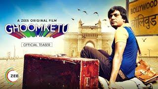 """Ghoomketu full movie facts |Nawazuddin Siddiqui |A ZEE5 Original Film|Premieres 22nd May on ZEE5"