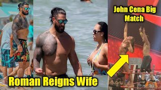 Roman Reigns & Wife BEACH এ সময় কাটাচ্ছেন ! Rock Return Cancel ! John Cena Match Raw Off air