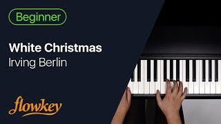 White Christmas – Irving Berlin (Easy Piano Tutorial)