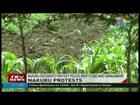 Nakuru residents protest police ineptitude and harassment