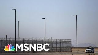 U.S. Migrant Detention Centers Like A 'Warzone' Due To COVID-19 | The 11th Hour | MSNBC