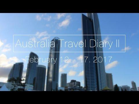 Australia Travel Diary Part 2 | February 12. - 17. 2017