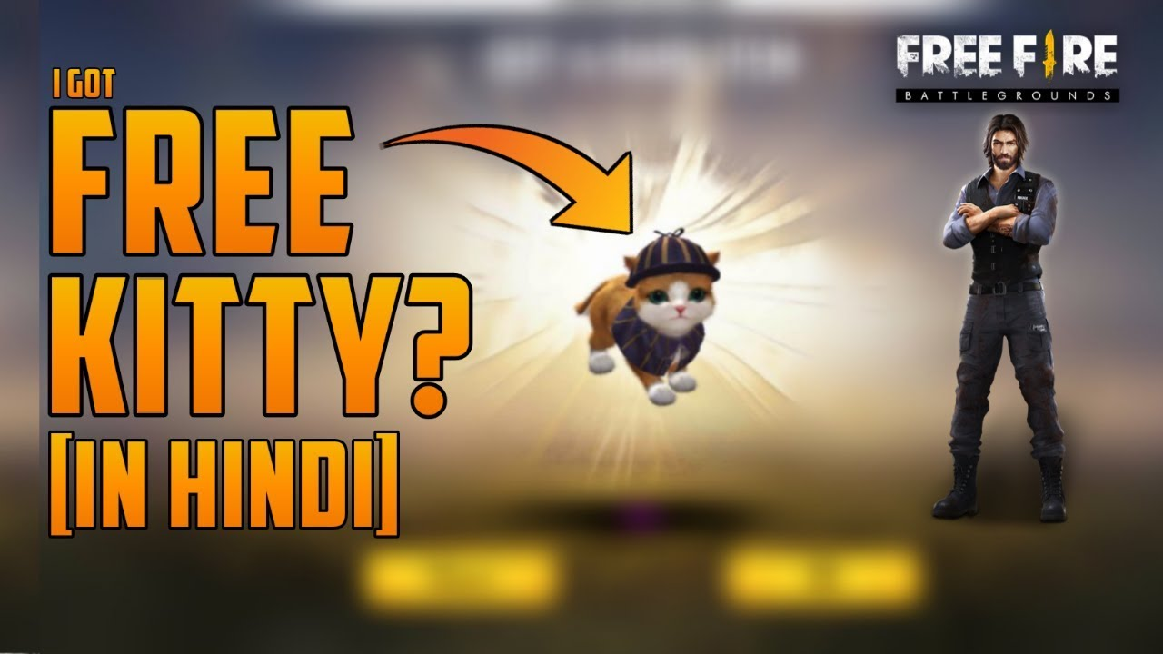 I Got Free Kitty In Free Fire Garena Free Fire 2019 The