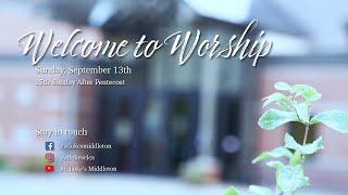 Sunday Worship - September 13th, 2020