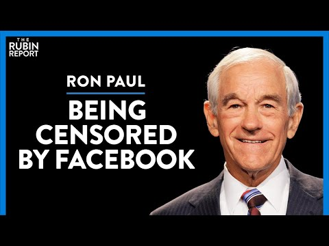Big Tech Censorship: Can Freedom of Speech Be Saved? | Ron Paul | DIRECT MESSAGE | Rubin Report