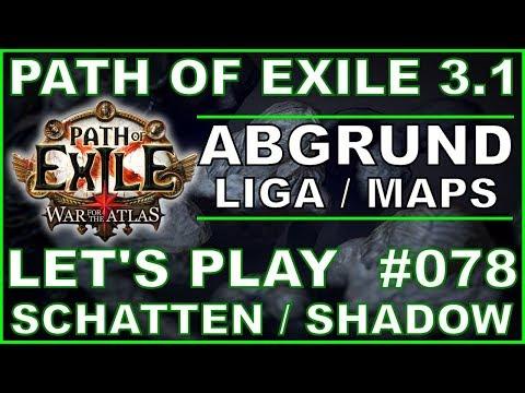 Let's Play PATH OF EXILE - Abgrund Liga #078 UNIQUE Küste - Map [ deutsch / german ]