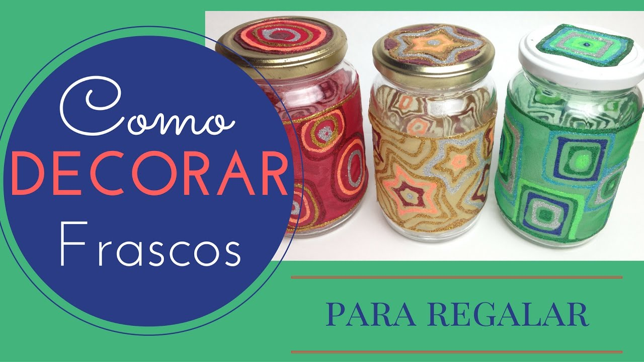 Frascos decorados para regalar en navidad youtube for Adornos navidenos para regalar