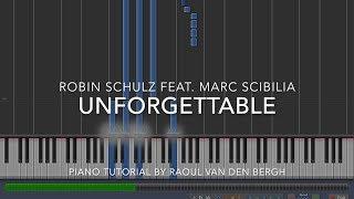 Robin Schulz - Unforgettable (feat. Marc Scibilia) (Piano Tutorial) + Sheets)