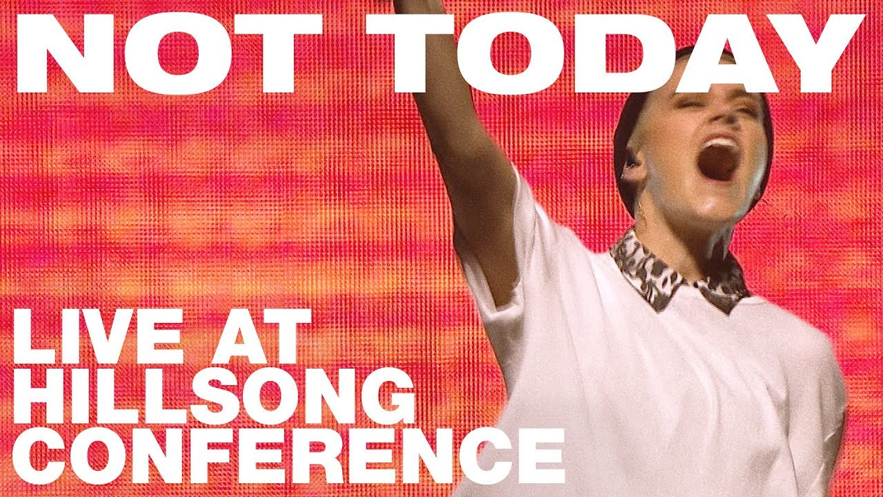 Not Today' - Hillsong United Live Performance - Christian