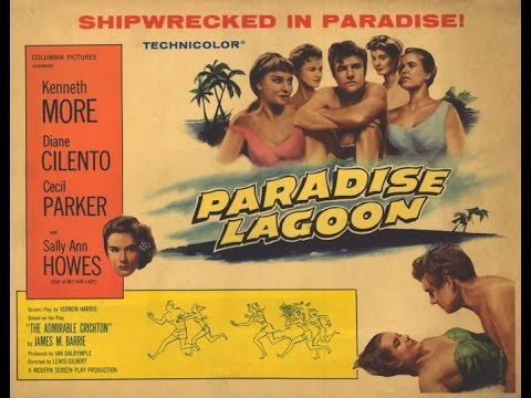 Paradise Lagoon*The Admirable Crichton[Britishfilm]1957