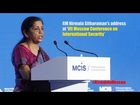"Defence Minister Nirmala Sitharaman's Address At ""VII Moscow Conference on  International Security"""