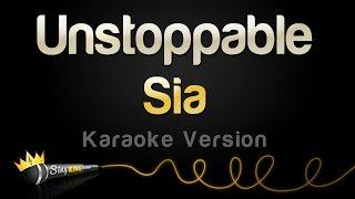 Download Sia - Unstoppable (Karaoke Version)