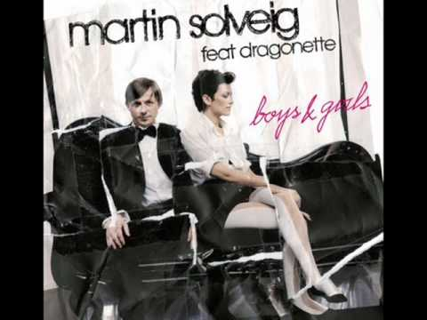 Martin Solveig Feat. Dragonette - Boys & Girls ( Original Edit )