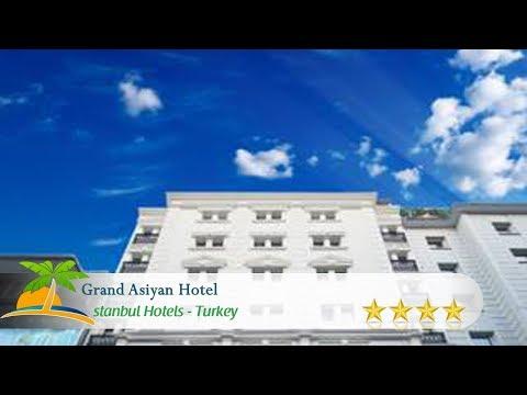 Grand Asiyan Hotel - Istanbul Hotels, Turkey