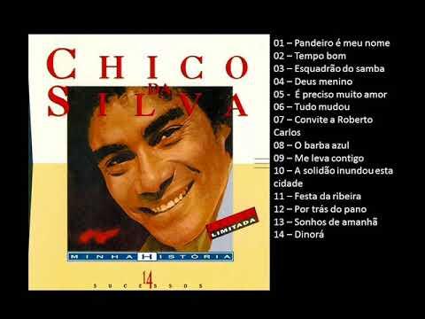 Chico da Silva - 14 Grandes sucessos