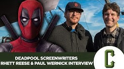 Deadpool Screenwriters Rhett Reese & Paul Wernick Interview