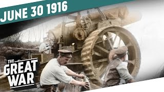 British Artillery At The Somme - Brusilov Offensive Implodes I THE GREAT WAR Week 101