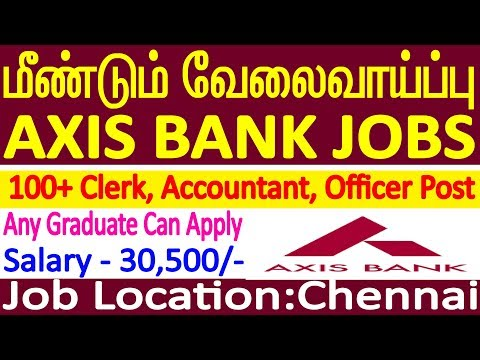 Axis Bank Job Axis Bank Recruitments for Freshers Axis Bank Recruitments in tamil