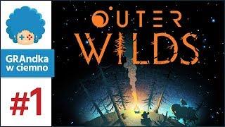 Outer Wilds PL #1 | Lecę, gdzie chcę! Odkrywam, co chcę!