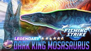 【釣魚大亨 Fishing Strike】 Legendary Fish Mosasaurus Dark KING Dinosaur fish North Sea