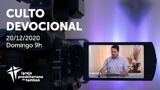 IPTambaú | Culto Devocional Ao Vivo | 20/12/2020