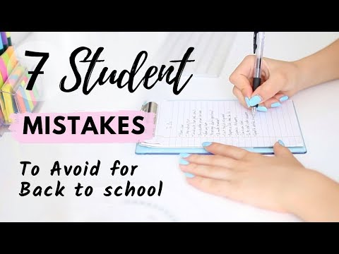 7 Mistakes Students Make For Back To School | Start of the new School Year Right!