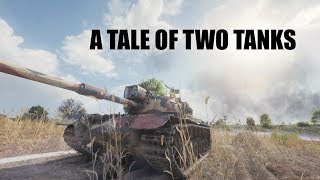 WOT - A Tale of Two Tanks | World of Tanks
