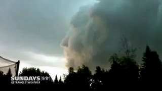 Strangest Weather On Earth:  Face in the Clouds!