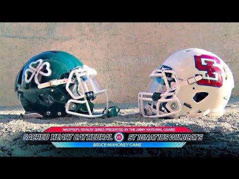 2015 MaxPreps Rivalry Series Game 2 - St. Ignatius (CA) vs. Sacred Heart Cathedral (CA)