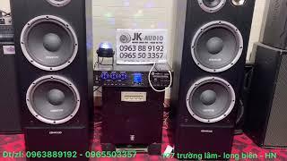 Dàn Karaoke Gia Đình - Loa Kenwood cực chất của Anh Sơn-Đồng Nai- mở hàng ngày 3/1/2020