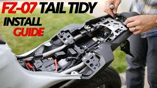FZ-07 Fender eliminator Easy Install Guide - Tail Tidy detailed Installation