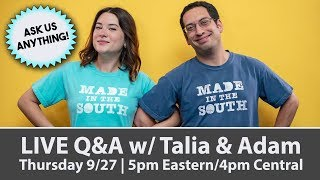 LIVE Q&A w/ Talia & Adam - Ask us anything!