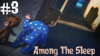 - Among The Sleep. Прохождение. Часть 3 Мама Слендера