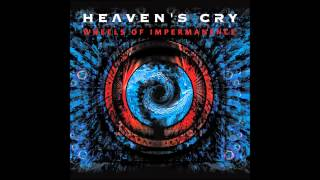 Watch Heavens Cry Wheels Of Impermanence video