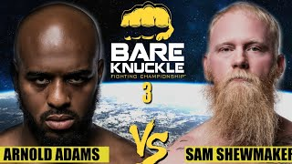 BKFC 3: Heavyweight Championship | Adams vs. Shewmaker