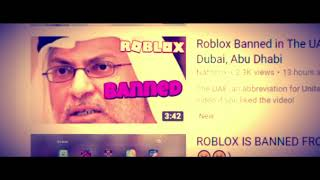 ROBLOX IS BANNED IN THE UAE (United Arab Emirates)