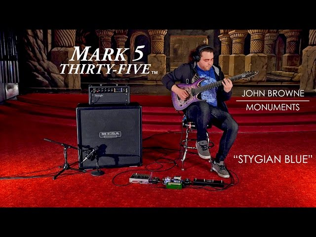 "Tone Sessions: John Browne/Monuments & Mark Five: 35 – ""Stygian Blue"" Playthrough"