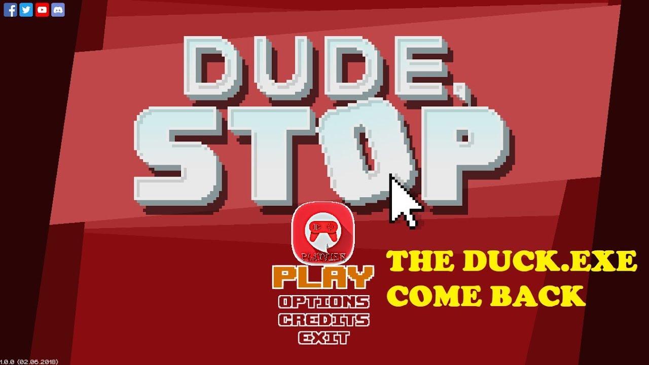 dude stop game walkthrough