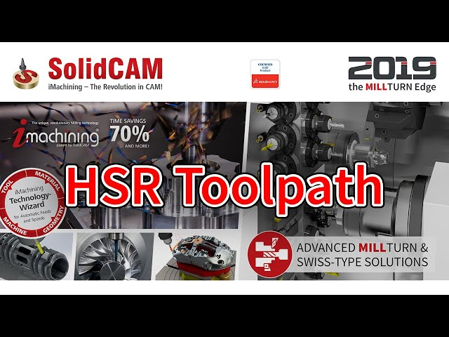 SolidCAM - HSR Toolpath