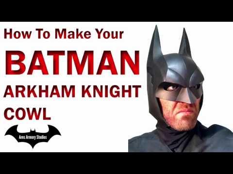 Batman Arkham Knight Cowl How To DIY Foam Armor