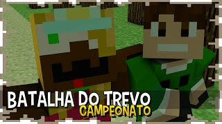 MALENA vs BAIXAMEMORIA - BATALHA DO TREVO CAMPEONATO #7