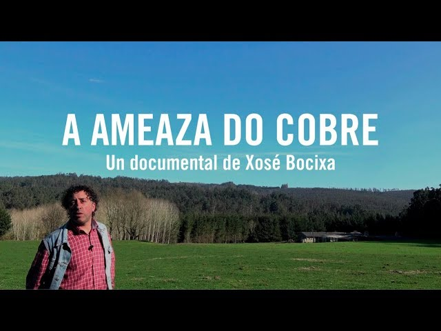 Touro, O Pino: A ameaza do cobre