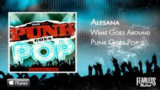 "Alesana - ""What Goes Around"" (Punk Goes Pop 2)"