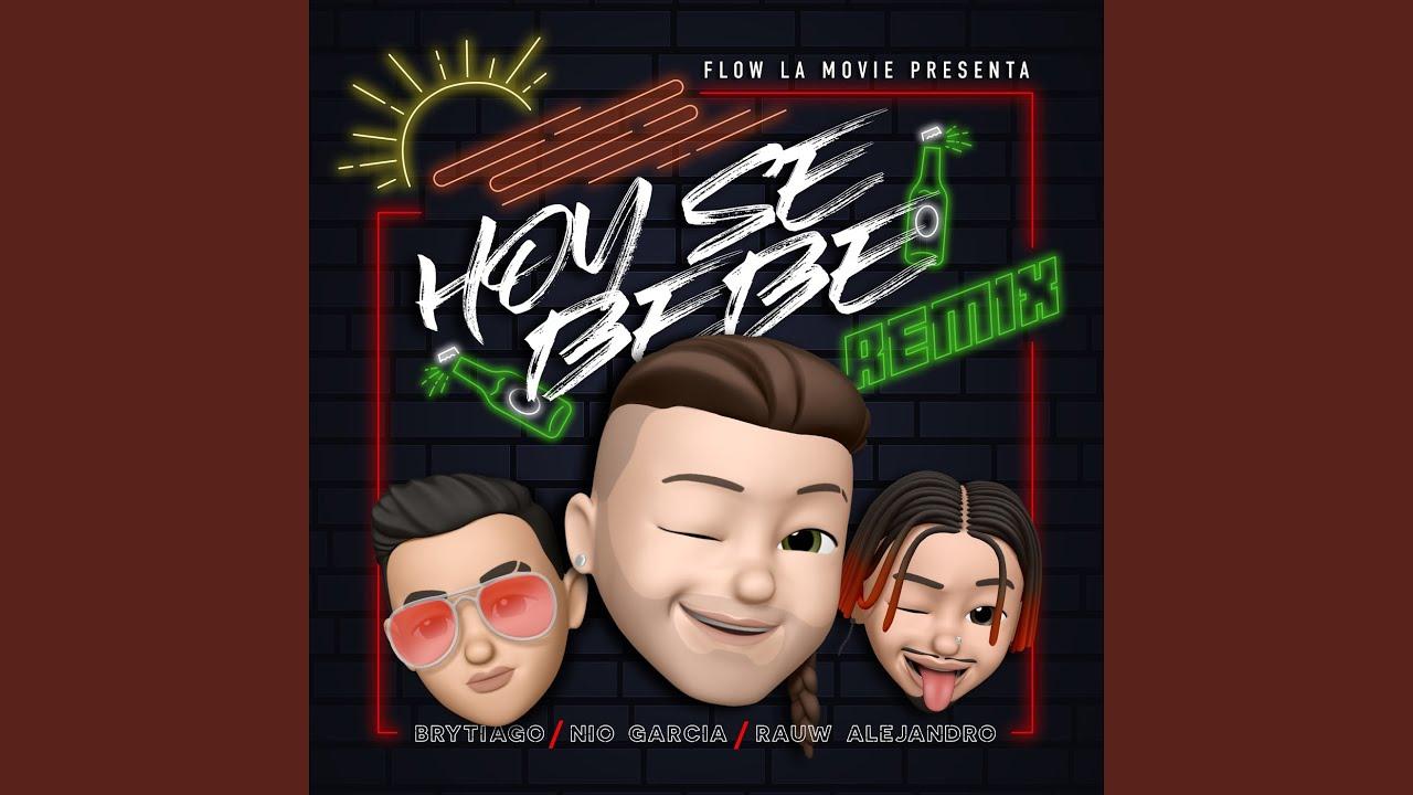 Hoy Se Bebe (Remix) #1