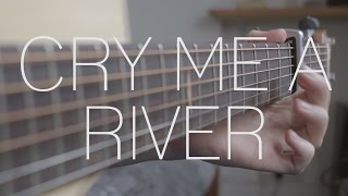 Justin Timberlake - Cry Me A River - Fingerstyle Guitar Cover - Free Tabs