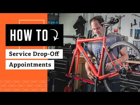 HowTo: Service Drop-off Appointments