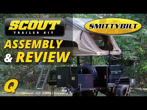 SmittyBilt Scout Trailer Assembly & Overview