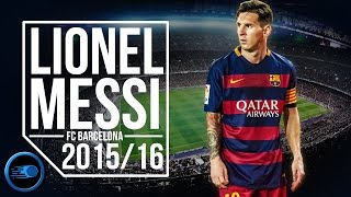 Lionel Messi - Nothing Stopping Me Now | 2015/2016 (HD)