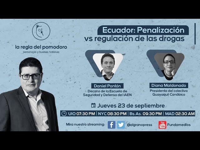 Ecuador: Penalización vs regulación de las drogas