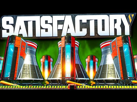 400,000 MW Nuclear Power Plant COMPLETE! - Satisfactory Early Access Gameplay Ep 52